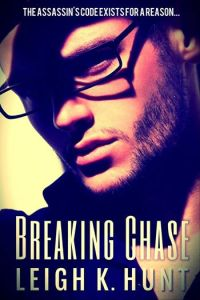 Breaking Chase - Leigh K. Hunt - Novella 2015