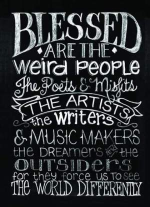 blessed weird people